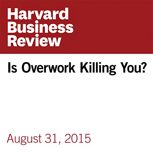 Is Overwork Killing You? copertina