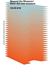 The architecture museum effect (Oase tijdschrift voor architectuur, 99)