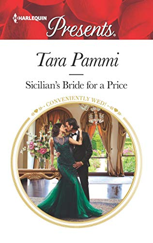 Sicilian's Bride for a Price: Escape with this Sicilian Marriage of Convenience Romance (Conveniently Wed! Book 3669) (English Edition)