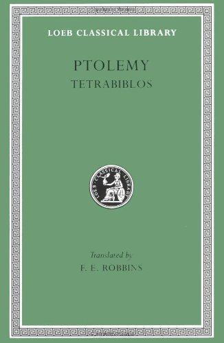 Ptolemy: Tetrabiblos (Loeb Classical Library No. 435)