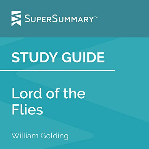 Study Guide: Lord of the Flies by William Golding Audiobook By SuperSummary cover art