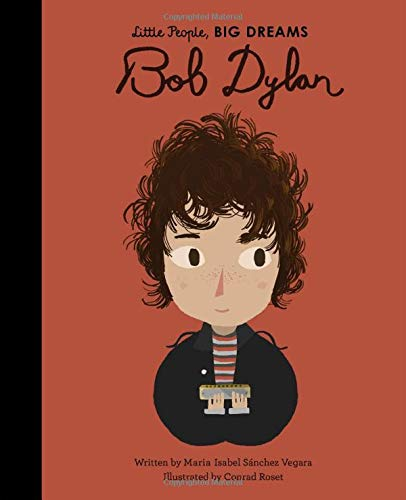 Bob Dylan (Little People, BIG DREAMS (37))