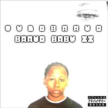 Bravo Baby 2
