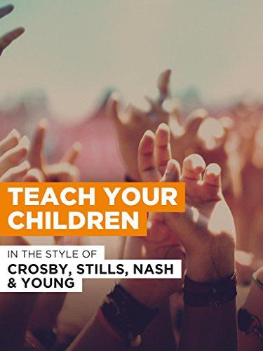 """Teach Your Children im Stil von """"Crosby, Stills, Nash and Young"""""""