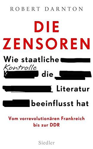 Die Zensoren: Wie staatliche Kontrolle die Literatur beeinflusst hat