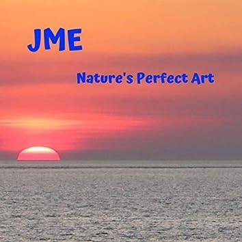 Nature's Perfect Art
