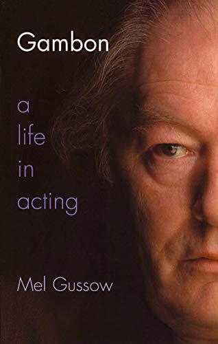 Gambon: A Life in Acting (English Edition)
