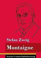Montaigne: (Band 106, Klassiker in neuer Rechtschreibung)
