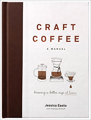 Craft Coffee: A Manual