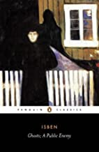 Ghosts and other plays A Public Enemy, When We Dead Wake (Penguin Classics): WITH A Public Enemy by Henrik Ibsen (2003-10-30)