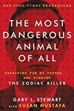 Searching for My Father and Finding the Zodiac Killer The Most Dangerous Animal of All (Paperback) - Common