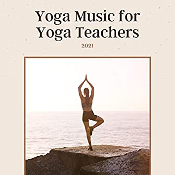 Yoga Music Cd's for Yoga Teachers 2021