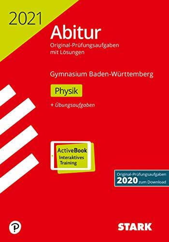 STARK Abiturprüfung BaWü 2021 - Physik (STARK-Verlag - Abitur-Prüfungen)