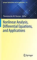 Nonlinear Analysis, Differential Equations, and Applications (Springer Optimization and Its Applications, 173)