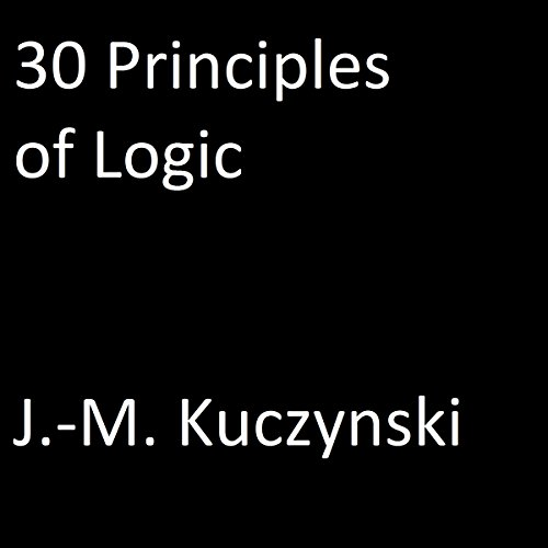 30 Principles of Logic audiobook cover art