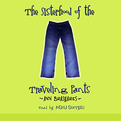 The Sisterhood of the Traveling Pants audiobook cover art