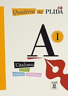 Quaderni del PLIDA A1: L'italiano scritto parlato certificato / Uebungsbuch mit Audio-CD