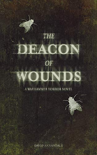 The Deacon of Wounds (Warhammer Horror) (English Edition)