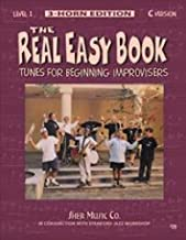 The Real Easy Book, Level 1: Tunes for Beginning Improvisers (3-horn edition, C version)