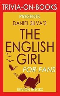 Trivia: The English Girl by Daniel Silva (Trivia-On-Books)