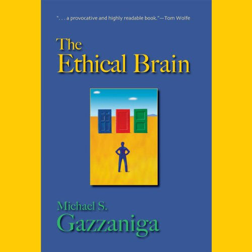 The Ethical Brain audiobook cover art