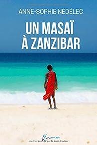 Un masaï à Zanzibar par Anne-Sophie Nédélec