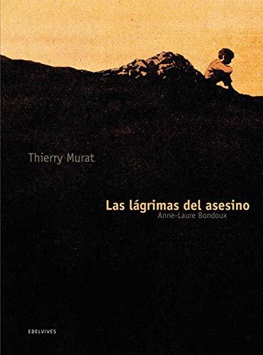 Las lágrimas del asesino (Novela Grafica (edelvives))