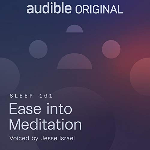 Ease into Meditation Audiobook By The Big Quiet cover art