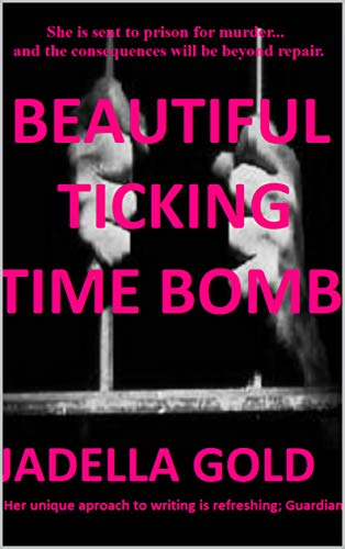 Beautiful ticking time bomb (English Edition)