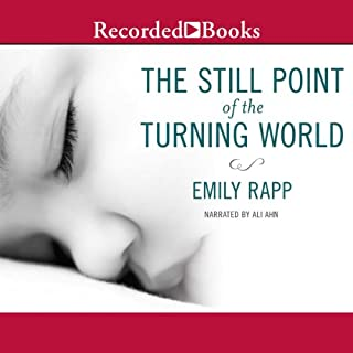 The Still Point of the Turning World audiobook cover art