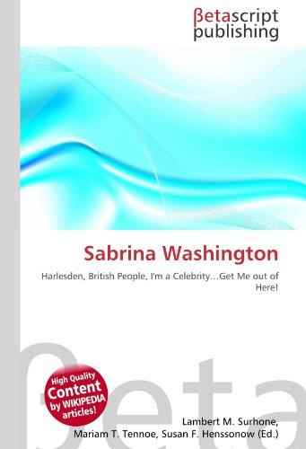 Sabrina Washington: Harlesden, British People, I'm a Celebrity…Get Me out of Here!