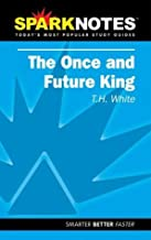 The Once and Future King (SparkNotes Literature Guide) (SparkNotes Literature Guide Series) by T.H. White (2002-07-15)