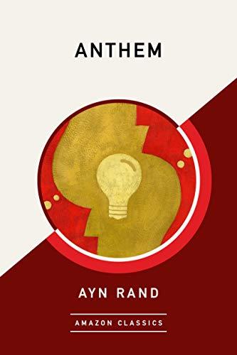 Amazon Com Anthem Amazonclassics Edition Ebook Rand Ayn
