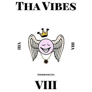 Tha Vibes 8