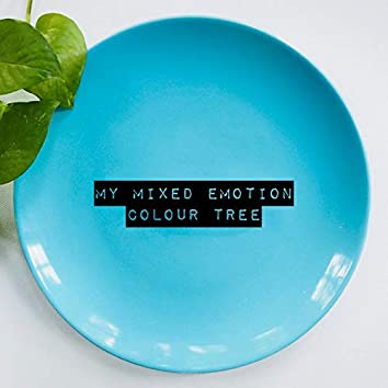 My Mixed Emotion