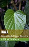 Kava: Natural Herbal Living Magazine March 2019...
