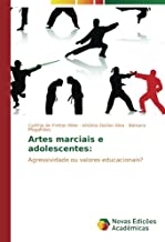 de Freitas Melo, C: Artes marciais e adolescentes:
