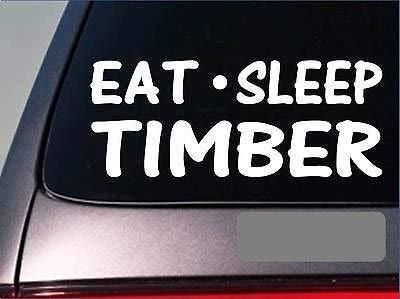 Eat Sleep Wood - Adhesivo para leñador de leñador de vinilo