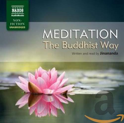 Meditation, the Buddhist Way (Naxos Non Fiction)