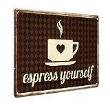 Photolini Cartel de Chapa Vintage Espress Yourself 20x30 cm Cartel de Cocina Lema Café Cartel de...