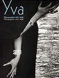 Yva: Photographien 1925-1938. Mit einer englischen Zusammenfassung: Photographies 1925-1938