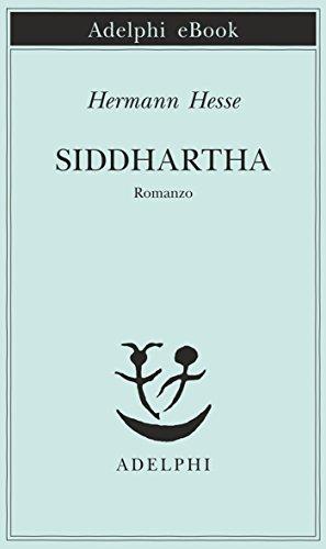 Siddhartha (Piccola biblioteca Adelphi Vol. 32)