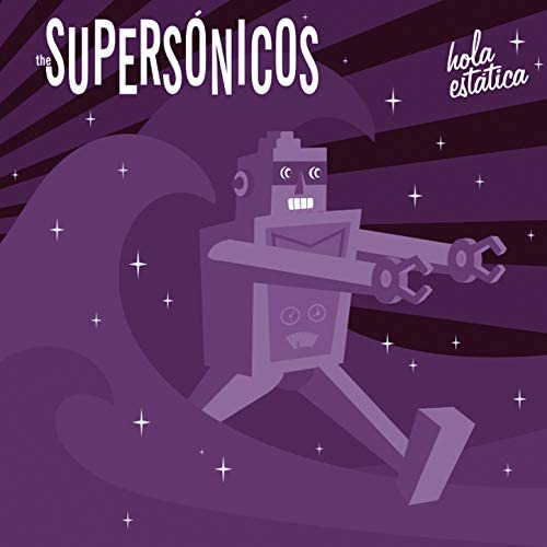 The Supersónicos