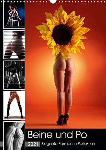 Beine und Po - Elegante Formen in Perfektion (Wandkalender 2021 DIN A3 hoch)