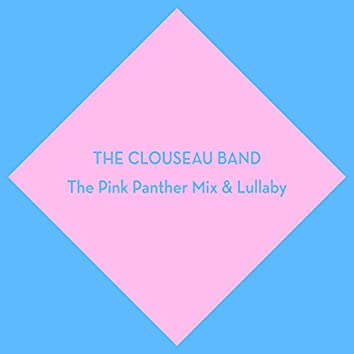 The Pink Panther Mix & Lullaby