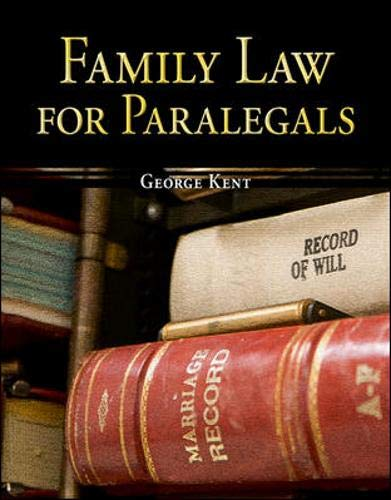 Compare Textbook Prices for Family Law for Paralegals The McGraw-Hill Paralegal List 1 Edition ISBN 9780073376974 by Kent, George