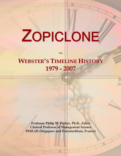 Zopiclone: Webster's Timeline History, 1979 - 2007