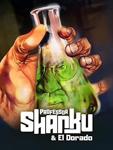 Professor Shanku O El Dorado