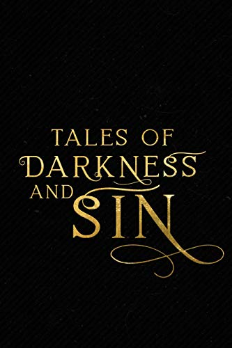 Tales of Darkness & Sin: An Anthology (English Edition)