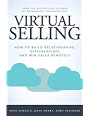 Virtual Selling: How to Build Relationships, Differentiate, and Win Sales Remotely (English Edition)